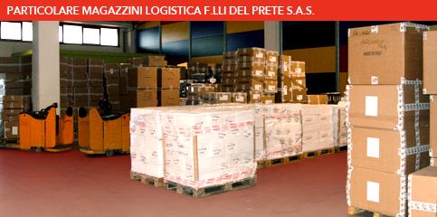 Magazzino Logistica F.lli Del Prete s.a.s. - Trasporti in Campania - Italia