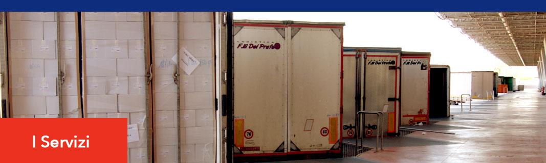Logistica e Trasporti Fratelli Del Prete - I Servizi